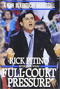 Book Cover: Full-Court Pressure: A Year in Kentucky Basketball