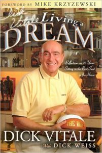Book Cover: Dick Vitale's Living a Dream: Reflections on 25 Years Sitting in the Best Seat in the House